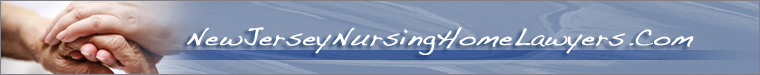 New Jersey Nursing Home Abuse Lawyers